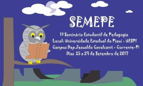 UESPI de Corrente promove o I Seminário Estudantil de Pedagogia (SEMEPE)