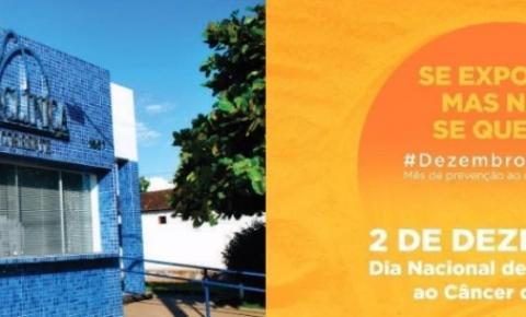 Policlínica de Corrente adere à campanha Dezembro Laranja em prevenção ao câncer de pele