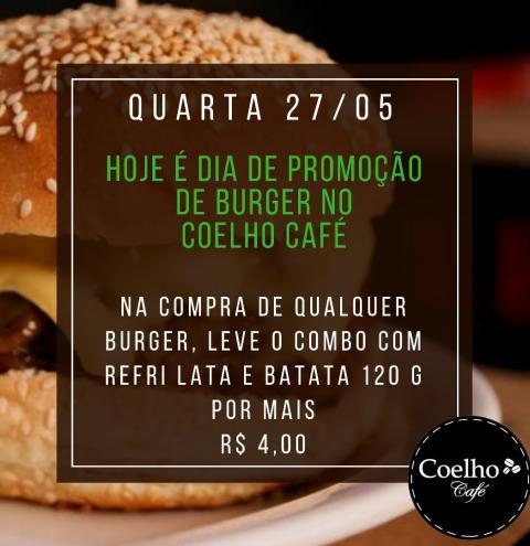 Hoje tem promoção de burguer no Coelho Café!