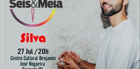 Projeto Seis e Meia: cantor Silva é a atração da edição deste mês