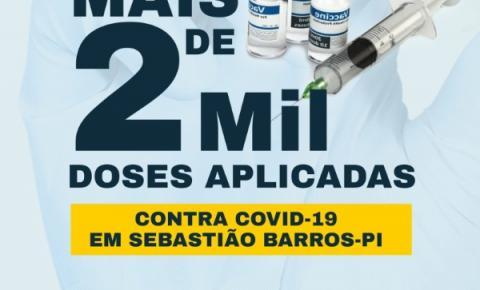 Sebastião Barros ultrapassa a marca de 2 mil doses da vacina contra covid-19 aplicadas