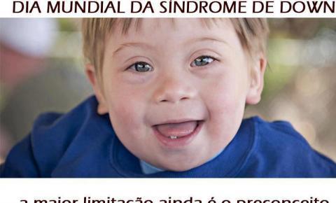 21 de março é o Dia Internacional da Síndrome de Down