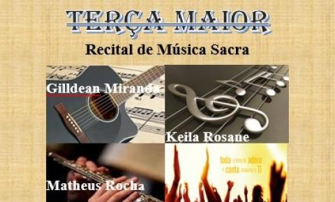 Recital Terça Maior terá apresentações de música sacra