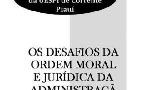 Juiz Federal Jamyl de Jesus Silva e coordenador da Gaeco, promotor Rômulo Cordão, farão a abertura do III Simpósio Jurídico da UESPI