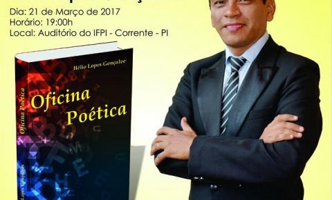 Helio Lopes lança a obra Oficina Poética nesta terça (21) no IFPI