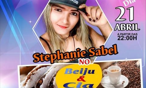 Neste sábado tem Stephanie Sabel no Beiju & Cia