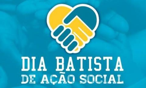 Igreja Batista de Corrente promove o Dia Batista de Ação Social neste domingo