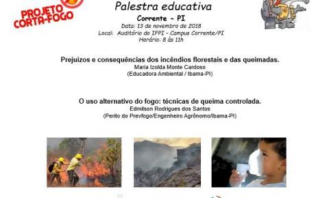 Prejuízos causados pelas queimadas e técnica de fogo controlado serão os temas de palestra a ser ministrada pelo IBAMA