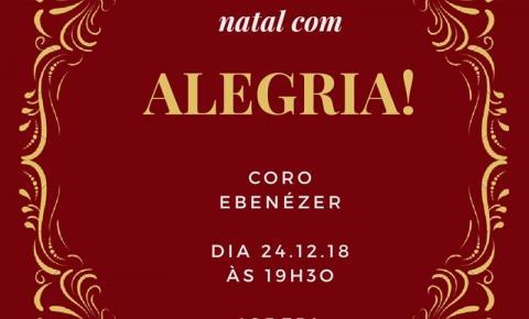 Coro Ebenézer apresenta Cantata de Natal nesta segunda-feira (24)