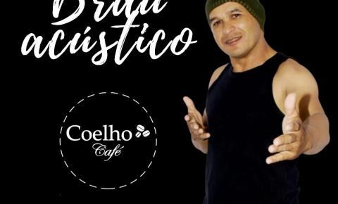 Hoje tem Brau Acústico no Coelho Café!