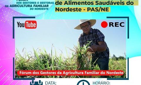 Fórum lança ações para expandir agricultura familiar no Nordeste nesta quarta (19)