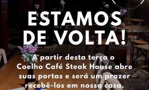 Com novo conceito e cardápio repaginado, Coelho Café Steak House reabre nesta terça-feira